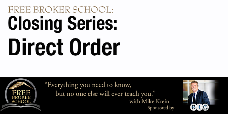 Free Broker School: Closing Series: Direct Order