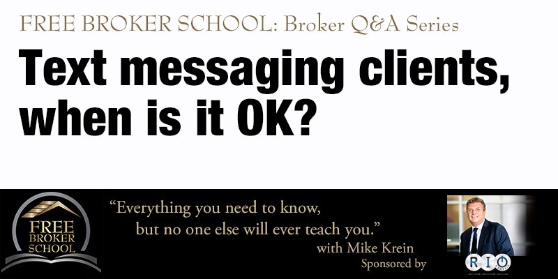 Free Broker School: Text messaging clients, when is it OK?