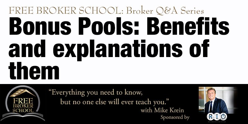 Free Broker School: Bonus Pools: Benefits and explanations of them