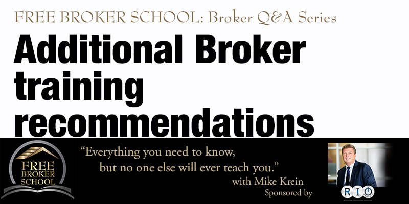 Free Broker School: Additional Broker training recommendations