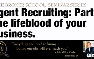 Free Broker School: Agent Recruiting: Part 1 - The lifeblood of your business.