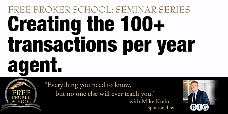 Free Broker School: Creating the 100+ transactions per year agent.
