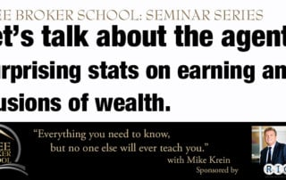 Free Broker School: Let's talk about the agents. Surprising stats on earning and illusions of wealth.